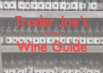 wine, trader joes, reviews, guide,